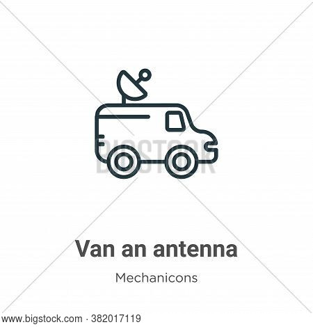 Van an antenna icon isolated on white background from mechanicons collection. Van an antenna icon tr