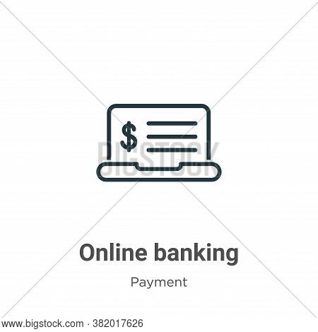 Online banking icon isolated on white background from payment collection. Online banking icon trendy