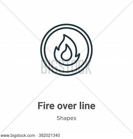 Fire over line icon isolated on white background from shapes collection. Fire over line icon trendy