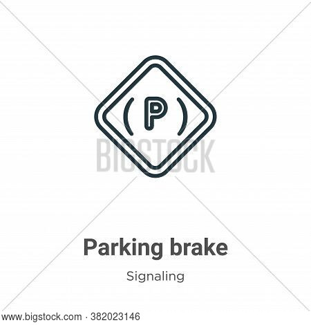 Parking brake icon isolated on white background from signaling collection. Parking brake icon trendy