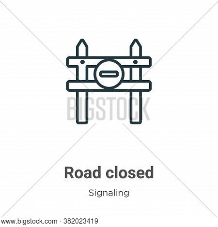 Road closed icon isolated on white background from signaling collection. Road closed icon trendy and