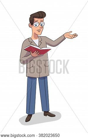Vector Character Illustration Of Man Reads Book Aloud Isolated Person. Teacher At Literature Lesson.