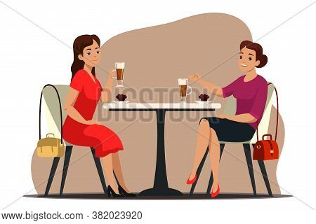 Coffee Break Concept. Two Women Sit At Table In Cafe, Drinking Beverage, Eating Dessert . Friends Or