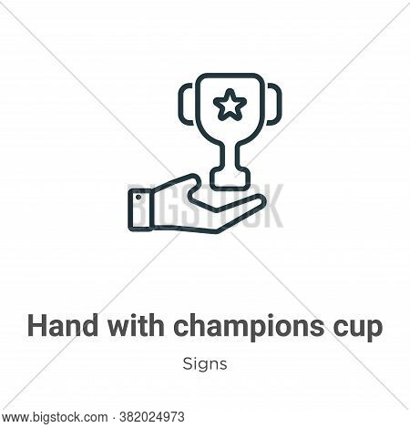 Hand with champions cup icon isolated on white background from signs collection. Hand with champions
