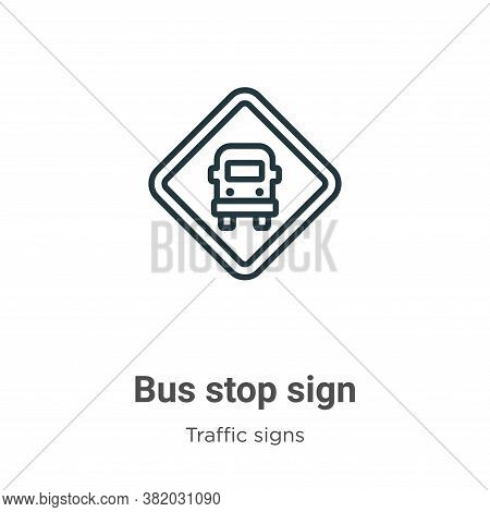 Bus stop sign icon isolated on white background from traffic signs collection. Bus stop sign icon tr
