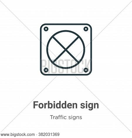 Forbidden sign icon isolated on white background from traffic signs collection. Forbidden sign icon