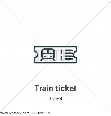 Train ticket icon isolated on white background from travel collection. Train ticket icon trendy and
