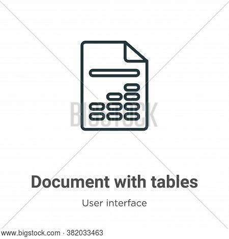 Document with tables icon isolated on white background from user interface collection. Document with