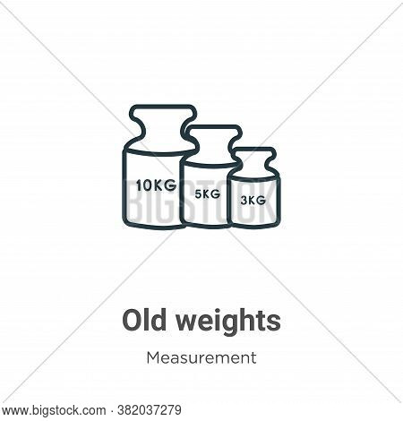 Old weights icon isolated on white background from measurement collection. Old weights icon trendy a