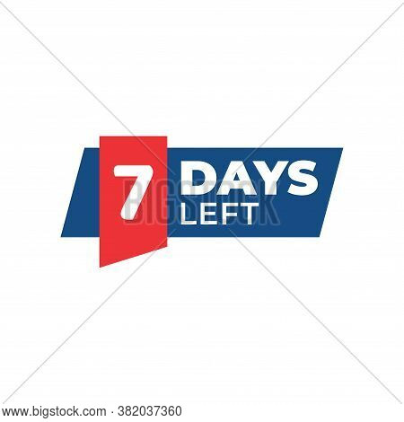 Number 7 Of Days Left. Collection Badges Sale, Landing Page, Banner.vector Illustration. Countdown B
