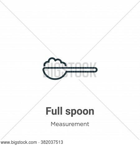 Full spoon icon isolated on white background from measurement collection. Full spoon icon trendy and