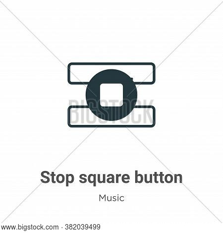 Stop square button icon isolated on white background from music collection. Stop square button icon