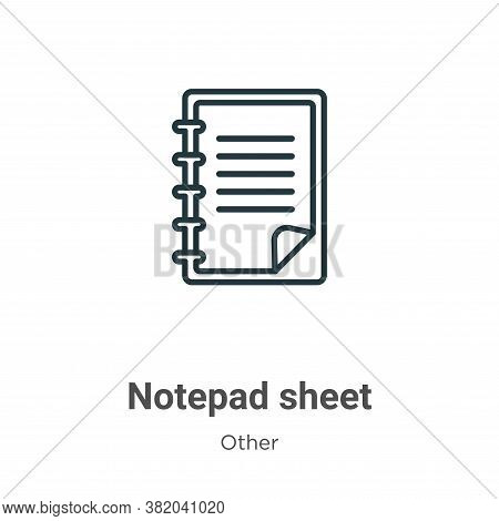 Notepad sheet icon isolated on white background from other collection. Notepad sheet icon trendy and
