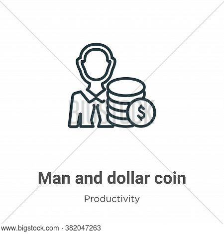 Man and dollar coin icon isolated on white background from productivity collection. Man and dollar c