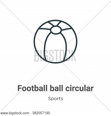 Football ball circular icon isolated on white background from sports collection. Football ball circu