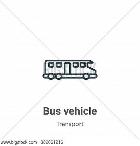 Bus vehicle icon isolated on white background from transport collection. Bus vehicle icon trendy and