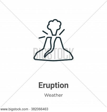 Eruption icon isolated on white background from weather collection. Eruption icon trendy and modern