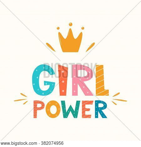 Girl Power, Lettering With Crown Symbol. Logo, Icon, Label For Your Design. Woman Motivational Sloga