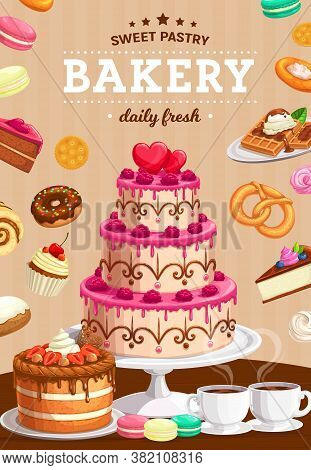 Bakery And Patisserie. Holiday Pie And Cakes Cartoon Vector Poster. Raspberry Cake Decorated Frostin