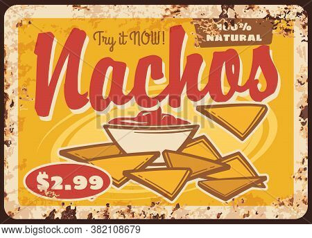 Mexican Nachos With Sauce Rusty Metal Sign Board. Vector Mexican Cuisine Snack Of Corn Tortilla Chip