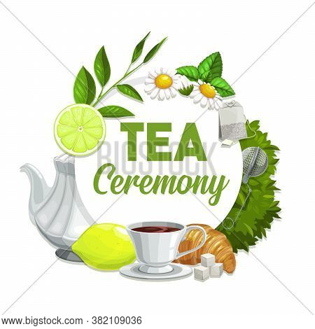 Tea Ceremony Vector Poster, Black Beverage In Porcelain Cup With Lemon Or Lime, Croissant, Chamomile