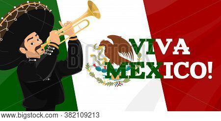 Viva Mexico, Vector Mexican Flag, Mexico Coat Of Arms And Mariachi Musician With Festive Sombrero Ha