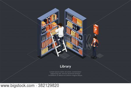 Studying And Education Concept. Pupil Is Looking For A Book In The Library. Male Character Climbs Th