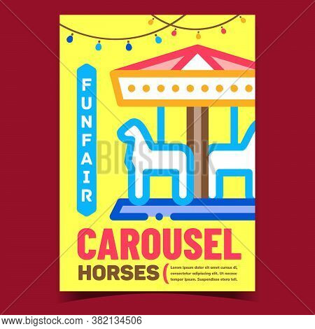 Funfair Horses Carousel Advertising Poster Vector. Amusement Playground Park Carousel For Kids Promo