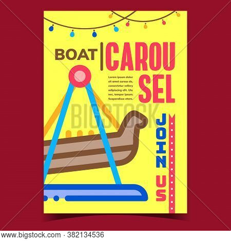 Boat Carousel Creative Advertising Poster Vector. Joyful Time On Viking Or Pirate Ship Extreme Carou