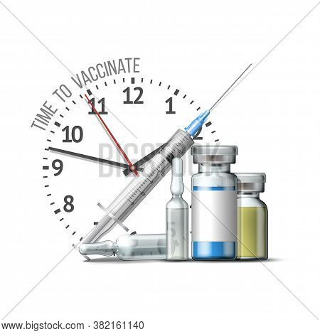 Time To Vaccinate Concept. Syringe, Bottles Of Vaccine And Timer Clock.