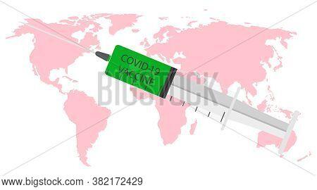 Coronacoronavirus Vaccine. Syringe On World Map For Injection. Vaccination Covid-19 With Cartograph.