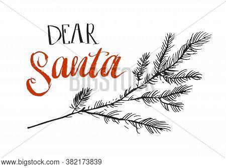 Dear Santa, I Can Explain. Funny Saying For Christmas T-shirt, Greeting Card And Wall Art. Brush Typ