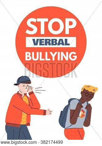 Stop Verbal Bullying Poster Or Banner With School Teenagers Characters, Cartoon Vector Illustration