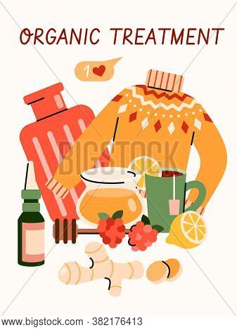 Organic Treatment For Cold Or Flu Virus - Cartoon Poster With Home Remedy Objects. Honey, Ginger, Le