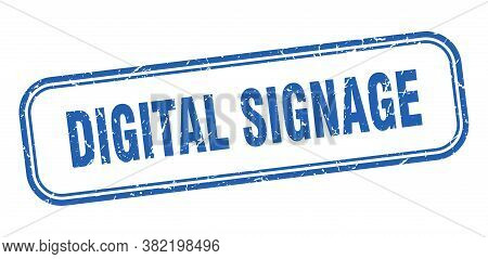Digital Signage Stamp. Digital Signage Square Grunge Blue Sign