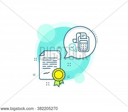 Business Audit Sign. Certification Complex Icon. Bill Accounting Line Icon. Check Finance Symbol. Ce