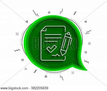 Approved Agreement Line Icon. Chat Bubble With Shadow. Sign Document. Accepted Or Confirmed Symbol.