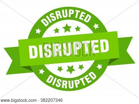 Disrupted Round Ribbon Isolated Label. Disrupted Sign