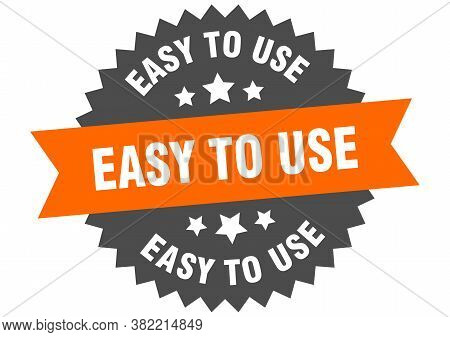 Easy To Use Round Isolated Ribbon Label. Easy To Use Sign