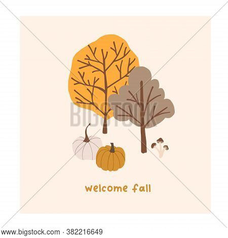 Autumn Mood Greeting Card With Cute Trees, Pumpkins Poster Template. Welcome Fall Season Thanksgivin