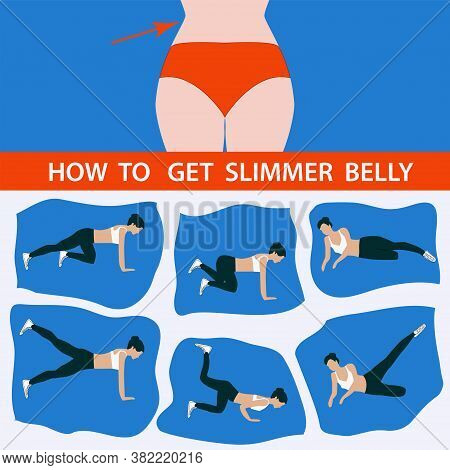 How To Get Slimmer Belly - A Set Of Exercises - Vector. Slim Body Concept.