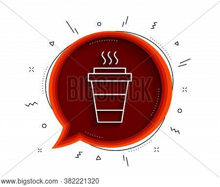 Takeaway Coffee Cup Line Icon. Chat Bubble With Shadow. Hot Drink Sign. Takeout Symbol. Thin Line Ta