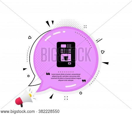 Coffee Vending Machine Icon. Quote Speech Bubble. Hot Drink Sign. Fresh Beverage Symbol. Quotation M