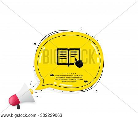 Instruction Book Icon. Quote Speech Bubble. Education With Hand Pointer Symbol. E-learning Sign. Quo