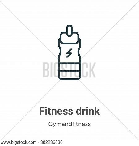 Fitness drink icon isolated on white background from gym and fitness collection. Fitness drink icon