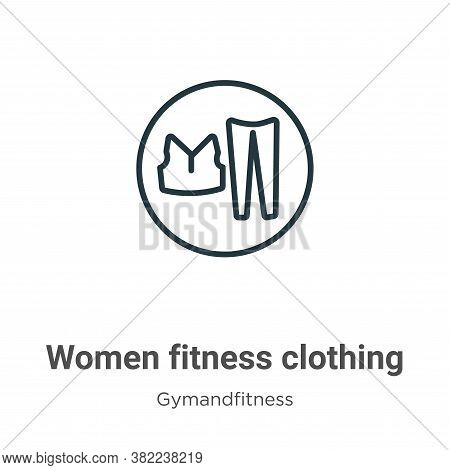 Women fitness clothing icon isolated on white background from gymandfitness collection. Women fitnes