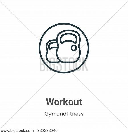 Workout icon isolated on white background from gymandfitness collection. Workout icon trendy and mod