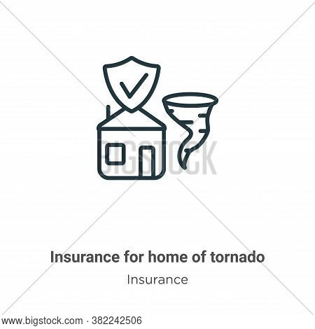 Insurance for home of tornado icon isolated on white background from insurance collection. Insurance