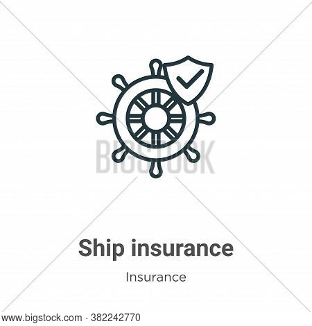 Ship insurance icon isolated on white background from insurance collection. Ship insurance icon tren