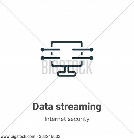Data streaming icon isolated on white background from networking collection. Data streaming icon tre